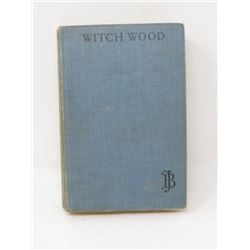 HARD COVER BOOK (WITCH WOOD) *BY JOHN BUCHAN 1927*