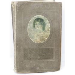HARD COVER BOOK (SMILES A ROSE OF THE CUMBERLAND) *BY ELIOT H ROBINSON 1919*