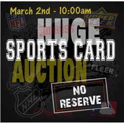 HUGE Sports Card Auction - March 2nd!