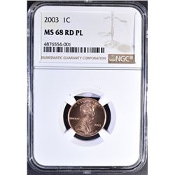 2003 LINCOLN CENT, NGC MS-68 RED PL