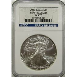 2010 AMERICAN SILVER EAGLE NGC MS70 EARLY RELEASE