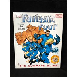 Fantastic Four: The Ultimate Guide By Tom DeFalco (Hardcover)