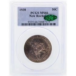 1938 New Rochelle Commemorative Half Dollar Coin PCGS MS66 CAC