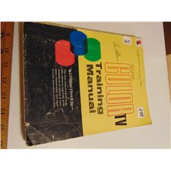 """1965 SECOND EDITION COLOR TV TRAINING MANUAL """"COLLECTORS ITEM"""""""