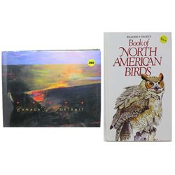 LOT OF 2 'BOOK OF NORTH AMERICAN BIRDS' (READER'S DIGEST, 2001) & CANADA A PORTRAIT' (MINISTRY OF IN
