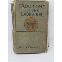 'TROOP ONE OF THE LABRADOR' - DILLON WALLACE, 1920;