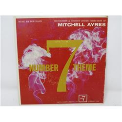45 RPM RECORD (NUMBER 7 THEME) *DIRECTED BY MITCHELL AYRES*