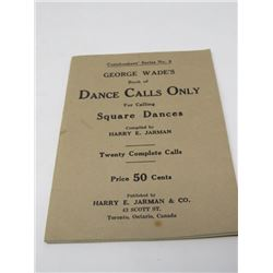 GEORGE WADE'S DANCE CALLS ONLY (1936, TORONTO)