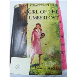 BOOK (A GIRL OF THE LIMBER LOST) *GENE STRATTON-PORTER, HARD COVER*
