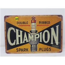 "TIN CHAMPION SPARK PLUGS SIGN ( 12""X8 "") *REPRODUCTION*"