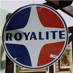 ROYALITE OIL DOUBLE SIDED METAL SIGN