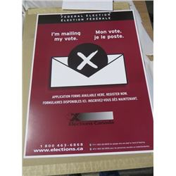 "ELECTIONS CANADA (I'M MAILING MY VOTE) *18"" X 24""* ( 2 SIDED) *W/HANGER WIRE*"