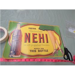 NEHI CARDBOARD SIGN (REPRODUCTION)