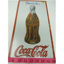 TIN SIGN (DRINK COCA COLA) *REPRODUCTION*