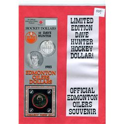 OFFICIAL ISSUE EDMONTON OILERS- DAVE HUNTER HOCKEY DOLLARS. 2 COINS IN ORIGINAL PACKAGING.