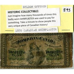 1870 CANADIAN SHINPLASTER HISTORIC COLLECTIBLE SELDOM OFFERED