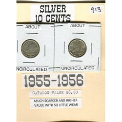 CANADIAN SILVER 10 CENTS- UNCIRCULATED 1955 & 1956
