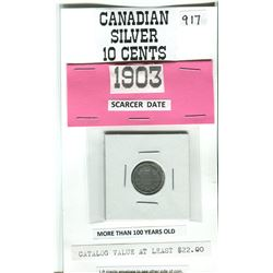 1903 CANADIAN 10 CENT COIN CATALOGUE VALUE <$22.00