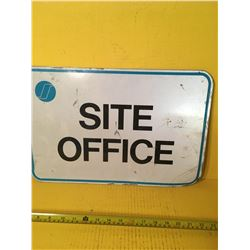 SITE OFFICE METAL SIGN