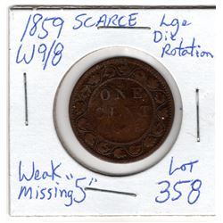 1859 WIDE 9 OVER 8 MISSING 5  LARGE CENT ROTATED DIE