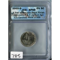 ICG SP 69 FIVE CENT COIN (2005-D)