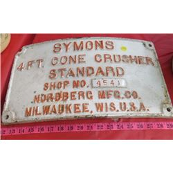 CAST SIGN (SYMONS) *CONE CRUSHER* (DAMAGE TO LEFT TOP CORNER)