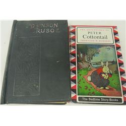 LOT OF 2 BOOKS (ANTIQUE) *ROBINSON CRUSOE, PETER COTTONTAIL*