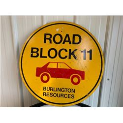 COLLECTOR METAL SIGN BURLINGTON RESOURCES ROAD BLOCK 11