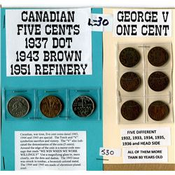 LOT OF 9 CANADIAN COINS ( 1937 DOT NICKLE, 1943 BROWN NICKLE, 1951 REFINERY NICKLE, 6 GEORGE V PENNI