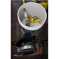 BUCKET W/BLACK & DECKER SKILL SAW AND VARIOUS TOOLS