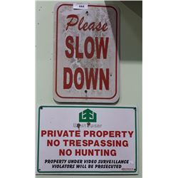 ROAD SIGN & PRIVATE PROPERTY SIGN