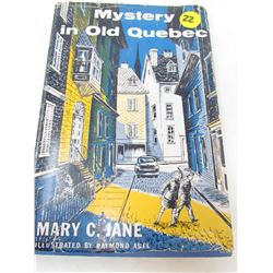 """BOOK """"MYSTERY OF OLD QUEBEC"""" (BY MARY C JANE) *ILLUSTRATED BY RAYMOND ABEL* (1956)"""
