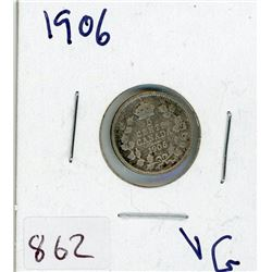 FIVE CENT COIN (CANADIAN) *1906* (SILVER)