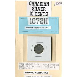 ONE TEN CENT COIN (CANADIAN) *1872H*