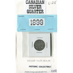 ONE 25 CENT COIN (CANADIAN) *1899*