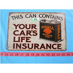 SHELL MOTOR OIL SIGN (THIS CAN CONTAINS YOUR CARS LIFE INSURANCE)