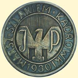 POLAND, MEDAL, MARCH OF THE FIRST CADRE 1930
