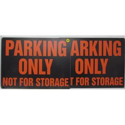 2 PLEXIGLASS SIGNS (PARKING ONLY NO STORAGE) *NICE SHAPE*