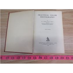PRACTICAL COLOR PHOTOGRAPHY BOOK (1931)