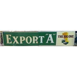 "PLASTIC 2 PIECE EXPORT A SIGN - SOME DAMAGE (140"" X 30"")"