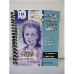 2019 CANADIAN GOVERNMENT PAPER MONEY REFERENCE BOOK