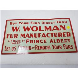 W. WOLMAN FUR MANUFACTURER PRINCE ALBERT TIN SIGN