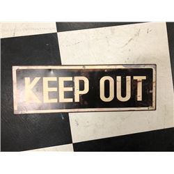 NO RESERVE COLLECTIBLE KEEP OUT SIGN