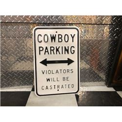 NO RESERVE UNIQUE COWBOY PARKING SIGN