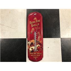 NO RESERVE SURE FIRE SHELLS THERMOMETER