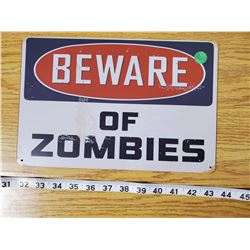 TIN SIGN 'BEWARE OF ZOMBIES'