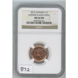2012 NGC MS-66 COPPER PLATED STEEL ONE CENT COIN