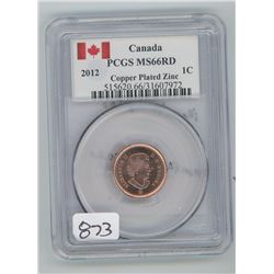 2012 PCGS MS-66 COPPER PLATED ZINC ONE CENT COIN