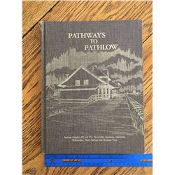 PATHWAYS TO PATHLOW LOCAL HISORY BOOK