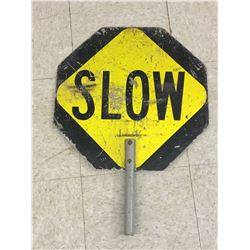 SLOW / STOP HAND SIGN